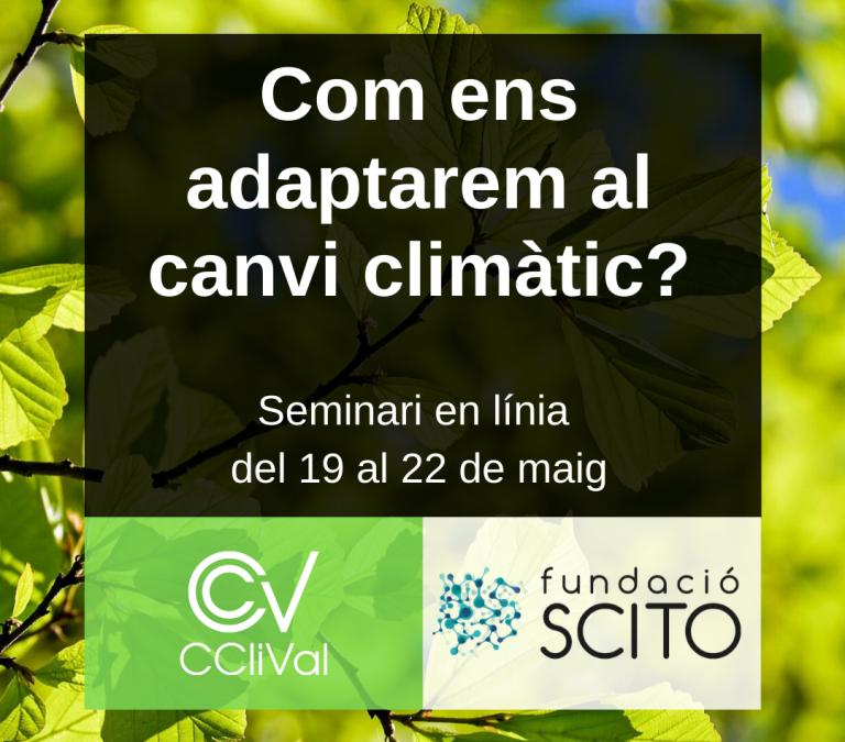 La crisis climática valenciana: CCliVal, el encuentro virtual sobre cambio climático desde casa